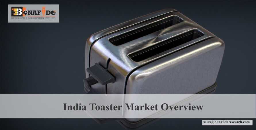 159_India_Toaster_Market_Overview.jpg