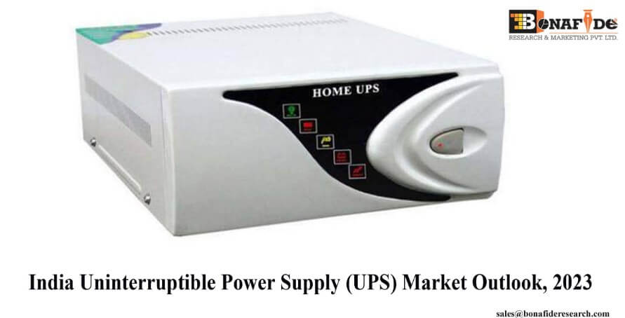 Power Shortage and UPShift towards better quality and reliable products at economical cost will drive the UPS Market in India: Bonafide Research