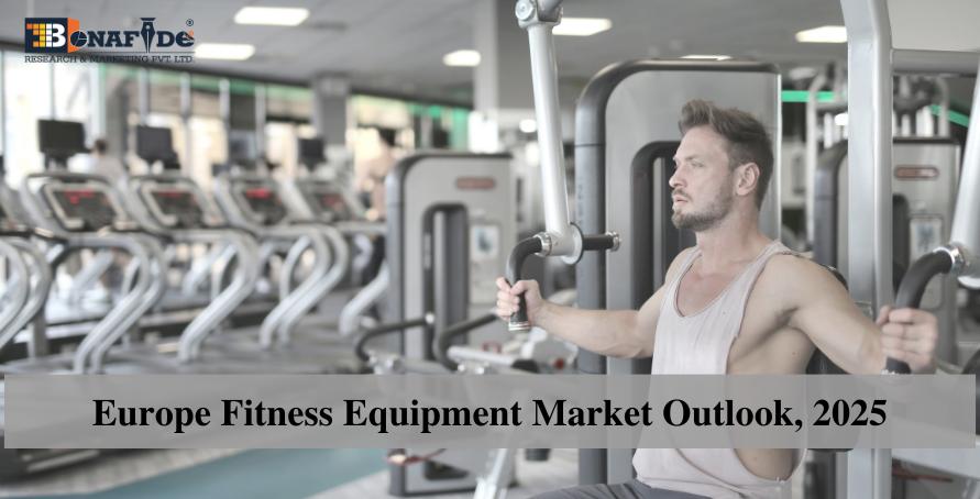 Europe-Fitness-Equipment-Market-Outlook-2025